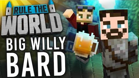 Minecraft Rule The World 27 - Big Willie Bard