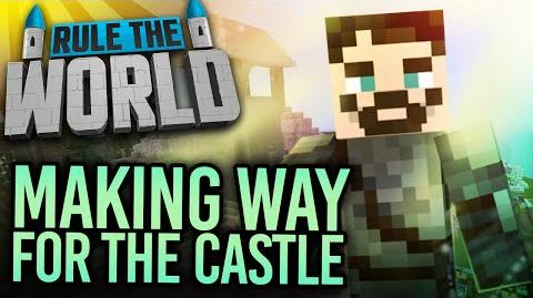 Minecraft Rule The World 54 - Making Way For The Castle