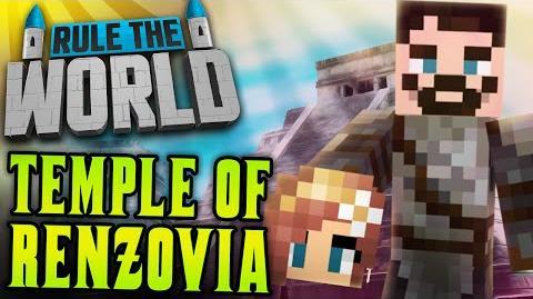 Minecraft Rule The World 34 - Temple of Renzovia