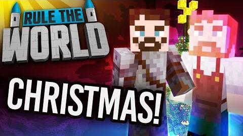 Minecraft Rule The World 73 - A Rule The World Christmas!