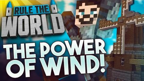 Minecraft Rule The World 19 - The Power Of Wind!