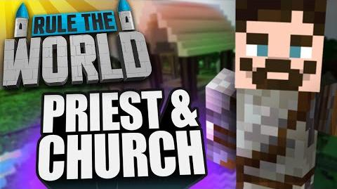 Minecraft Rule The World 9 - Rythian the Priest!