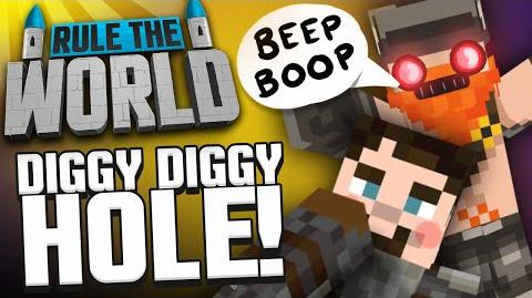 Minecraft Rule The World 12 - Diggy Diggy Mine!
