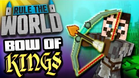 Minecraft Rule The World 33 - Bow of Kings