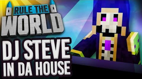 Minecraft Rule The World 77 - DJ Steve In Da House