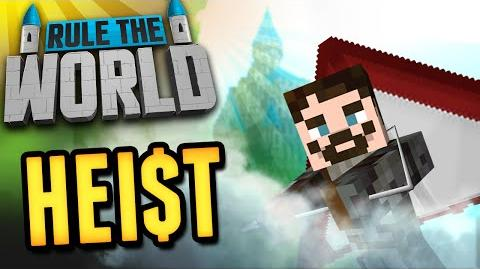 Minecraft Rule The World 32 - The Heist