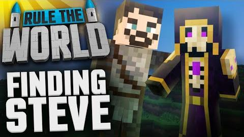 Minecraft Rule The World 65 - Finding Steve