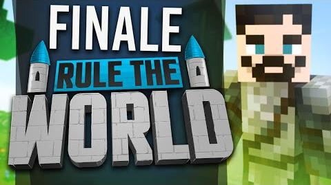Minecraft Rule The World 82 - FINALE!