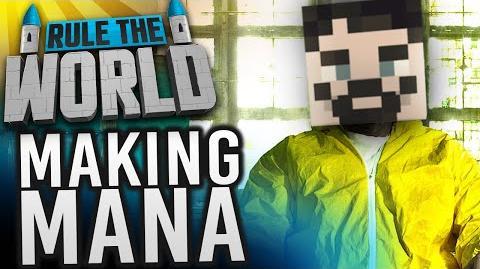 Minecraft Rule The World 23 - Making Mana