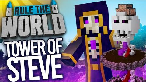 Minecraft Rule The World 69 - Building The Tower of Steve