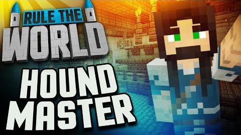 Minecraft Rule The World 62 - Houndmaster Hobb