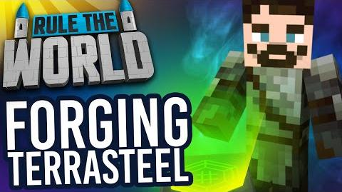 Minecraft Rule The World 40 - Forging Terrasteel!