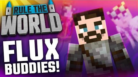 Modded Minecraft - Rule The World 28 - Mailbox and Flux Buddies!