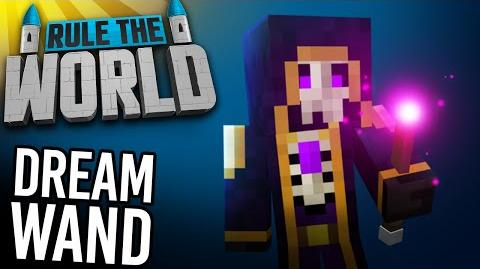 Minecraft Rule The World 78 - The Dream Wand