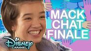 We Were Here 🎉 Mack Chat S3 Episode 20 Disney Channel