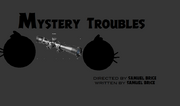 Mystery Troubles TC.png