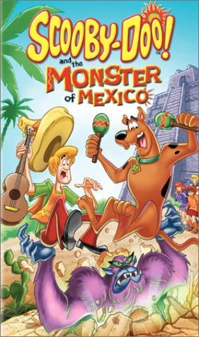 Scooby-Doo and the Monster of Mexico (2003 VHS)