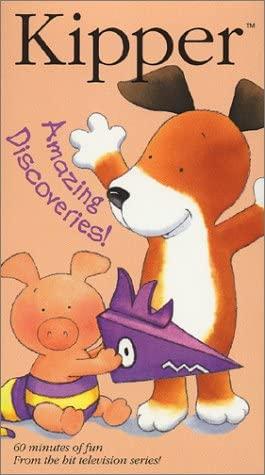Kipper: Amazing Discoveries! (2002-2005 VHS)