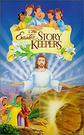 The Easter Story Keepers (1997-2002 VHS)