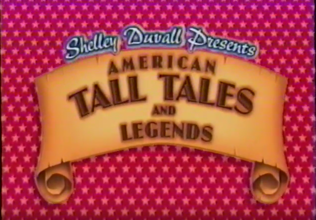 Shelley Duvall's American Tall Tales & Legends