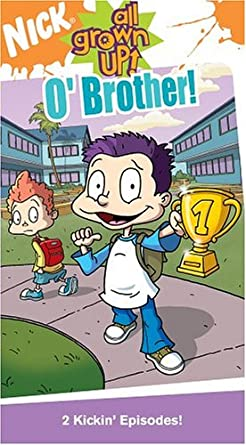 All Grown Up!: O'Brother! (2004 VHS)