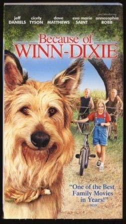 Because of Winn-Dixie (2005 VHS)