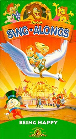 MGM Sing-Alongs: Being Happy (1997 VHS)