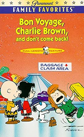 Bon Voyage Charlie Brown, and don't come back! (VHS)
