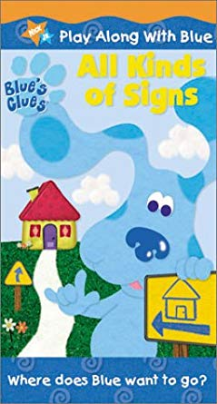 Blue's Clues: All Kinds of Signs (2001 VHS)