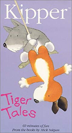 Kipper: Tiger Tales (2001-2002 VHS)