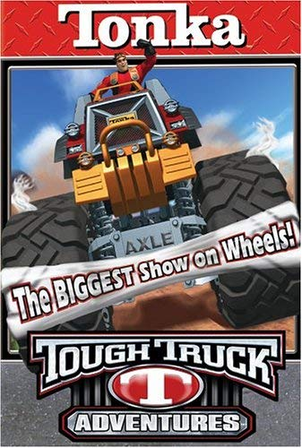 Tonka Tough Truck Adventures: The Biggest Show On Wheels (2004 VHS)