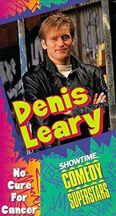 Denis Leary: No Cure For Cancer (1994 VHS)