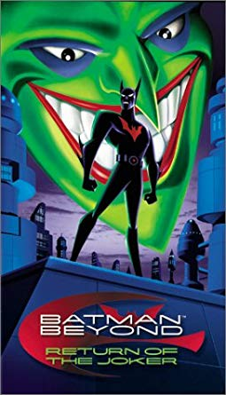 Batman Beyond: Return of the Joker (2000-2002 VHS)