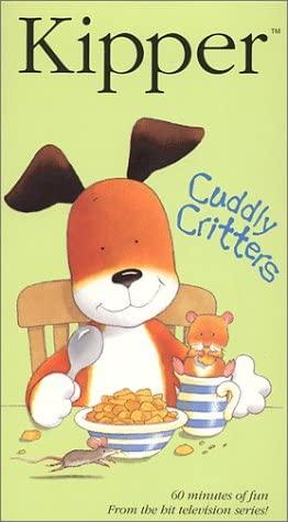 Kipper: Cuddly Critters (2002-2003 VHS)