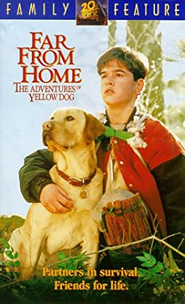 Far from Home: The Adventures of Yellow Dog (1995 VHS)