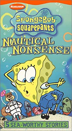 SpongeBob SquarePants: Nautical Nonsense (2002 VHS)