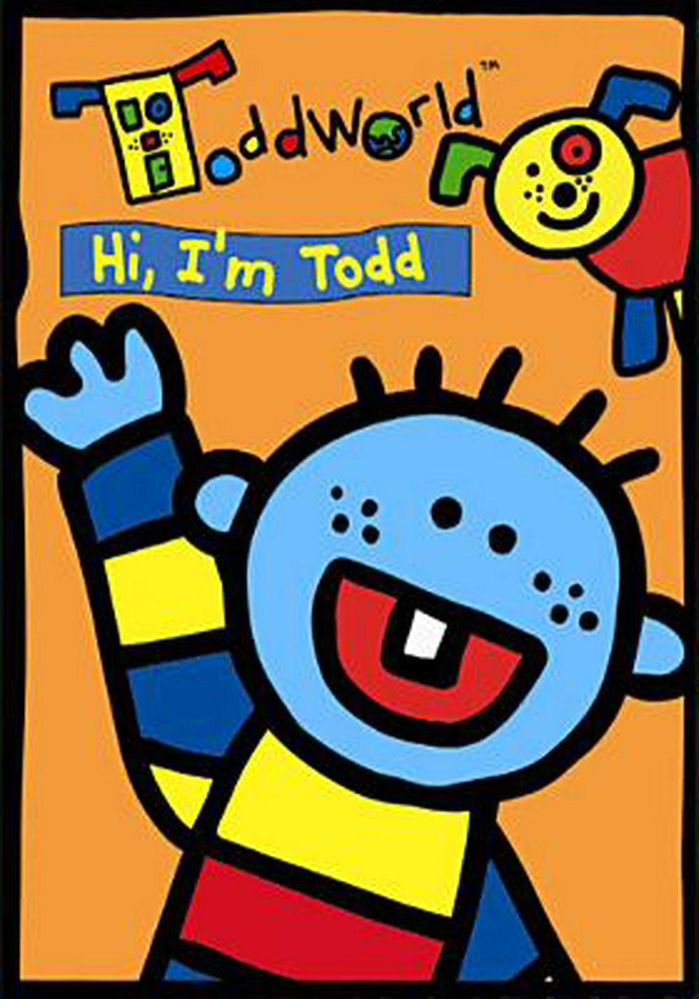 ToddWorld: Hi' I'm Todd (2005 DVD/VHS)