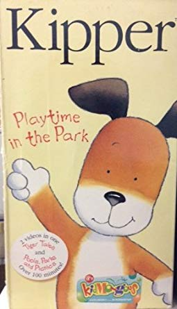 Kipper: Playtime in the Park (2001 VHS)