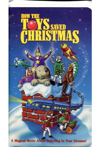 How the Toys Saved Christmas (1997 VHS)