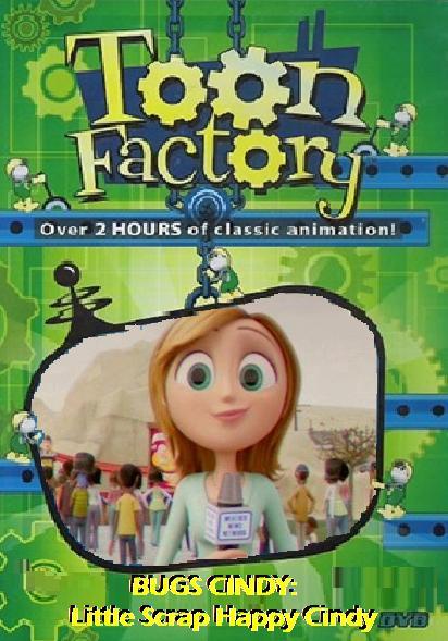 Toon Factory: Bugs Cindy Little Scrap Happy Cindy (2006 DVD)