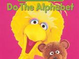 Sesame Street: Do the Alphabet (1996-2001 VHS)