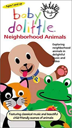 Baby Dolittle Neighborhood Animals (2001-2004 VHS)