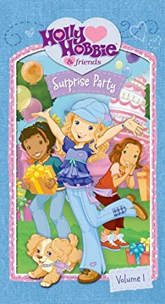 Holly Hobbie & Friends: Surprise Party (2006 VHS)