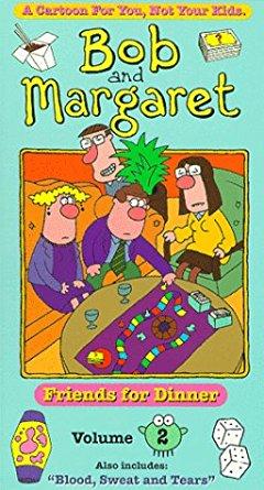 Bob & Margaret Vol. 2; Friends for Dinner (1999 VHS)