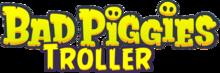Bad Piggies Troller: The Movie