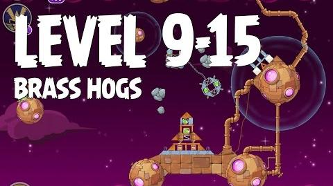 Brass Hogs 9-15 (Angry Birds Space)