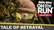 Angry Birds on the Run S2 Tale of Betrayal - Ep6 S2