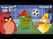Angry Birds - BirLd Cup - The Target Practice - Ep6
