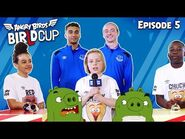 Angry Birds - BirLd Cup - The Quiz - Ep5
