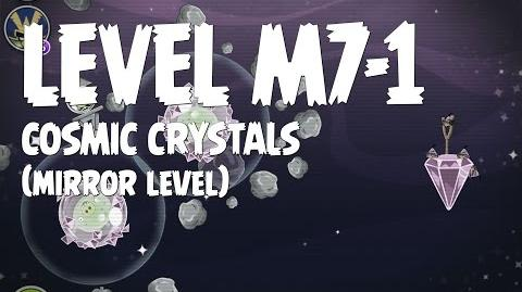 Cosmic Crystals 7-1 (Angry Birds Space)/Mirror Worlds Version